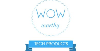 3 New Tech Products That Will Wow You