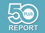 The 50 Plus Report